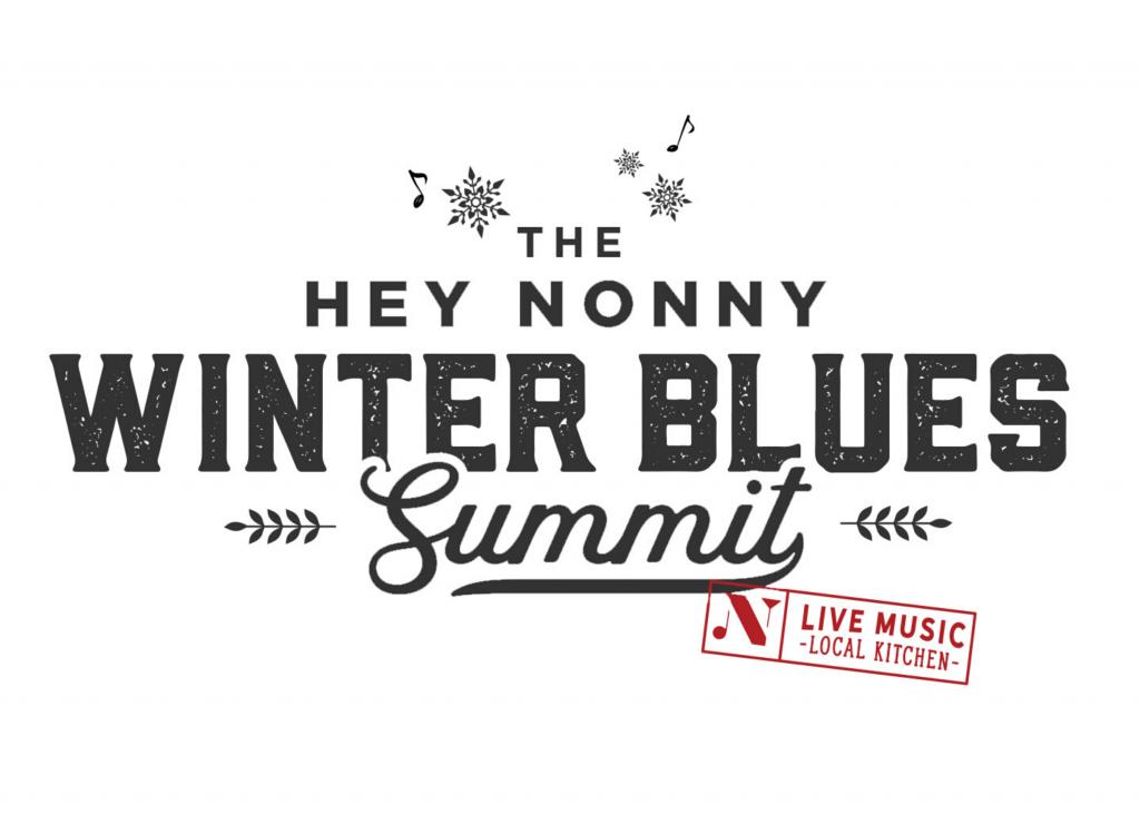 Hey Nonny Winter Blues Summit Three Day Pass Hey Nonny